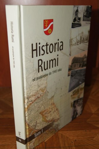 "fot. okładka książki ""Historia Rumi od pradziejów do 1945 roku""/UM Rumi facebook"